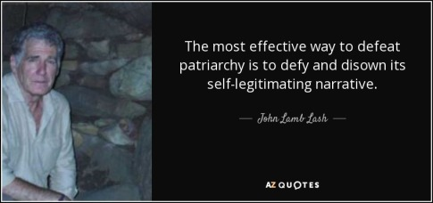 quote-the-most-effective-way-to-defeat-patriarchy-is-to-defy-and-disown-its-self-legitimating-john-lamb-lash-88-13-98