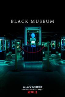 250px-Black_Mirror_S04E06_-_Black_Museum