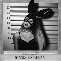 ariana_grande___dangerous_woman__fanmade_cover__by_giulio99-da8y9d0