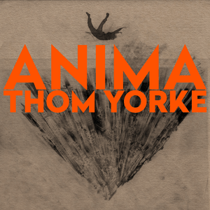 Thom_Yorke_-_Anima